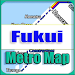Download Fukui Japan Metro Map Offline APK