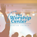 The Worship Center