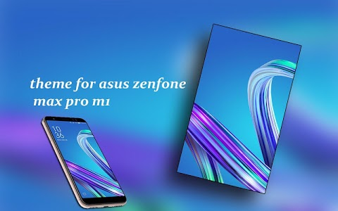 Download Theme for Asus Zenfone Max pro m1 APK